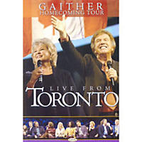 Bill & Gloria Gaither: Live From Toronto