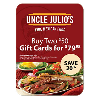 Uncle Julio's Fine Mexican Food $100 Multi-Pack - 2/$50 Gift Cards