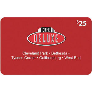 Cafe Deluxe $50 Gift Card - 2 x $25
