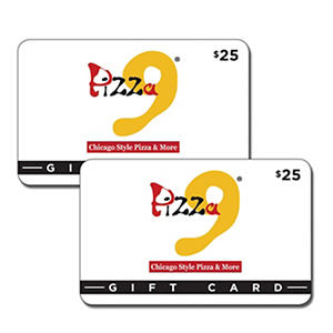 Pizza 9 Gift Card - 2 x $25