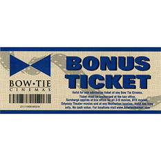 Bow Tie Cinemas - 2 Tickets for $15.98