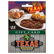 Texas Roadhouse Gift Card- $25