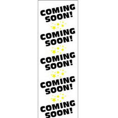 "Digital Vinyl ""Coming Soon"" Banner - 2' x 6'"
