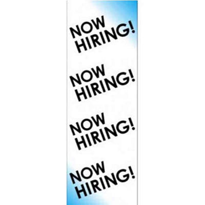 "Digital Vinyl ""Now Hiring"" Banner - 2' x 6'"