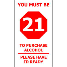 "Must be 21/ Have ID Ready - 4"" x 7"" Decal - 6 Pack"