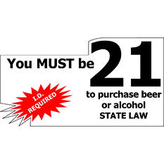 "Must be 21/ ID Required - 7"" x 4"" Die Cut Decal - 6 Pack"