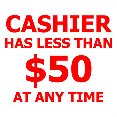 "Cashier has Less Than $50 - 6"" x 8"" Decal - 6 Pack"