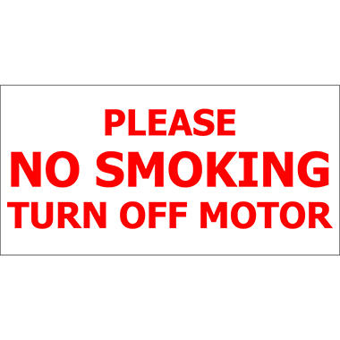 "No Smoking/ Turn Off Motor - 12"" x 6"" Decal - 6 Pack"