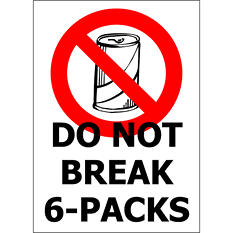 """Don't Break 6-Packs - 5"""" x 7"""" Die Cut Decal - 6 Pack"""