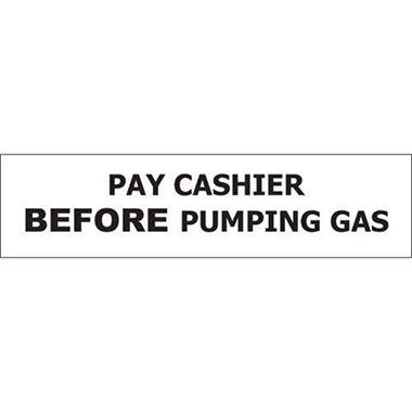 "Pay Cashier Before… - 8"" x 2"" Decal"