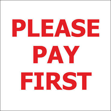 "Please Pay First - 6"" x 6"" Decal - 6 Pack"