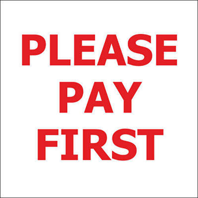 """Please Pay First - 6"""" x 6"""" Decal - 6 Pack"""