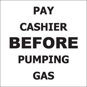 "Pay Cashier Before… - 6"" x 6"" Decal - 6 Pack"