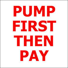 "Pump First Then Pay - 6"" x 6"" Decal - 6 Pack"