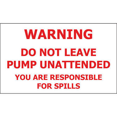 "T3 - Do Not Leave Pump Unattended - 5"" x 3"" Decal - 6 Pack"