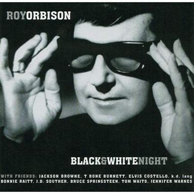 Roy Orbison: Black & White Night