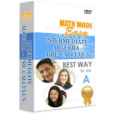 Math Made Easy - Intermediate Algebra/Pre-Calculus