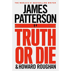 Truth or Die by JamesPatterson
