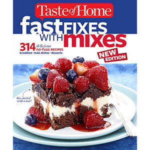 Taste of Home, Fast Fixes Mixes Cookbook