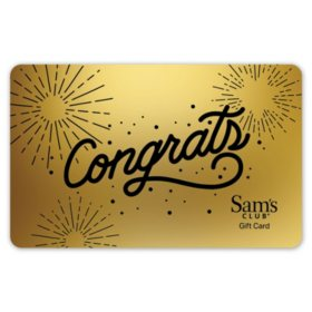 Sam's Club Congrats Gift Card - Various Amounts
