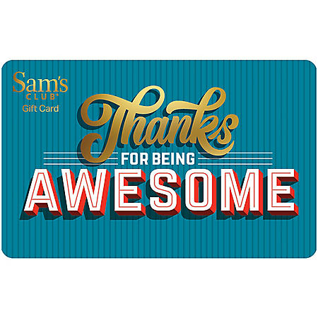 Sam's Club Thanks Gift Card - Various Amounts