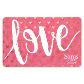 Sam's Club Love Gift Card - Various Amounts