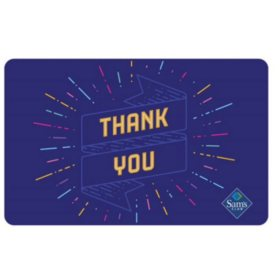 Sam's Club Thank You Ribbon Gift Card - Various Amounts