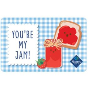 Sam's Club You're My Jam Gift Card - Various Amounts