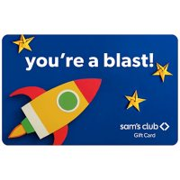 Sam's Club You're A Blast Gift Card - Various Amounts