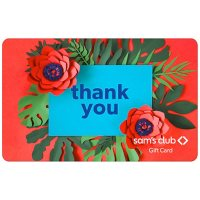Sam's Club Thank You Gift Card - Various Amounts