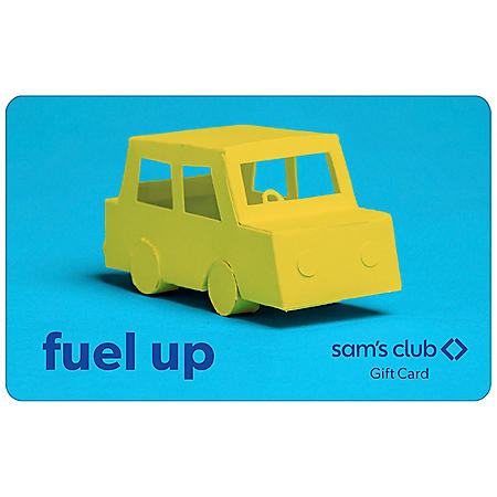 Sam's Club Fuel Up Gift Card - Various Amounts