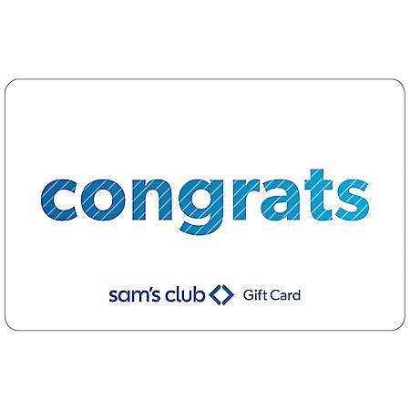 Sam's Club Everyday Congrats Gift Card - Various Amounts