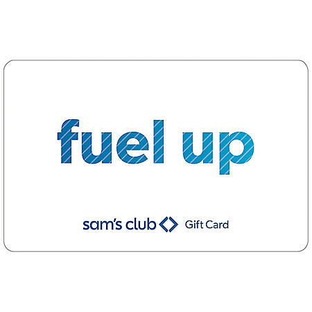 Sam's Club Everyday Fuel Up Gift Card - Various Amounts
