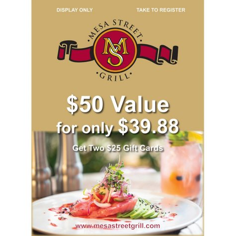 Mesa Street Grill - 2 x $25 Giftcards