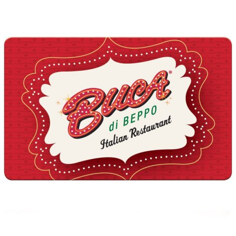 Buca di Beppo® $100 Multi-Pack - 2/$50 Gift Cards for $79.98