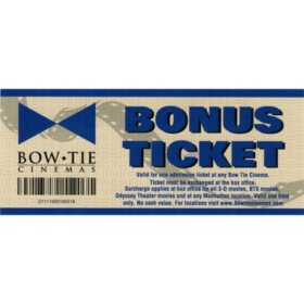 Bow Tie Cinemas - 2 Tickets ($21 Value)