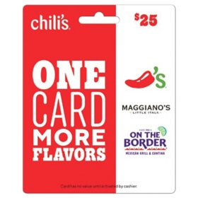 Chili's, Maggiano's, and On The Border $25 Gift Card