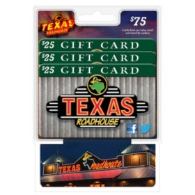 Texas Roadhouse $75 Value Gift Cards - 3 x $25