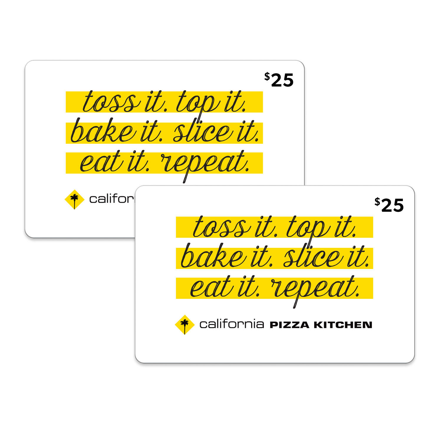 $50 (2 x $25) California Pizza Kitchen Gift Cards
