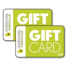 California Tortilla $50 Value Gift Cards - 2/$25