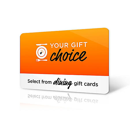 Your Gift Choice Dining, Assorted Amounts  (Email Delivery)