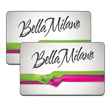 Bella Milano (IL) $100 Value Gift Cards - 2/$50