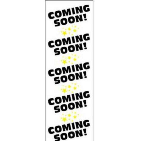 T3 Digital Vinyl Coming Soon Banner, 2' x 6'