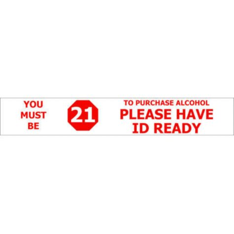 """T3 Must be 21/ Have ID Ready Decal, 22"""" x 3 1/2"""" (6 pk.)"""