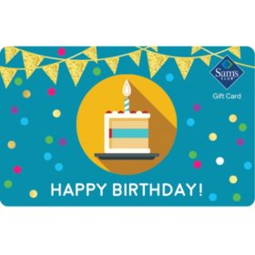 Sam's Club Happy Birthday Gift Card - Various Amounts