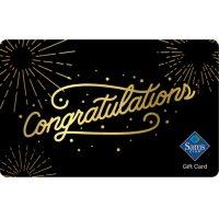 Sam's Club Congratulations Gift Card - Various Amounts