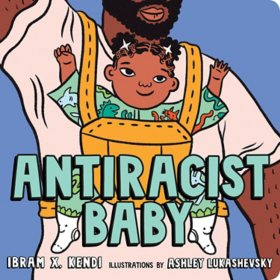 Antiracist Baby Board Book