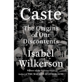 Caste (Oprah's Book Club): The Origins of Our Discontents