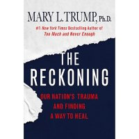 The Reckoning: Our Nation's Trauma and Finding a Way to Heal