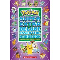 Super Extra Deluxe Essential Handbook (Pokémon): The Need-To-Know Stats and Facts on over 900 Characters